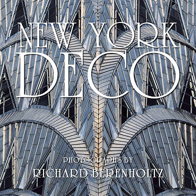 New York Deco By Berenholtz, Richard (PHT)/ Willis, Carol (INT)
